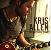 Kris Allen - Live Like We're Dying - Single - Live Like We're Dying